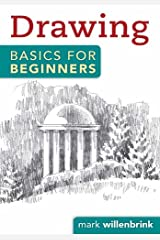 Drawing Basics for Beginners Kindle Edition