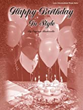 Happy Birthday in Style - Piano Solo - Late Intermediate - Sheet Music