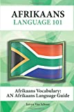Afrikaans Vocabulary: An Afrikaans Language Guide
