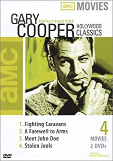 Gary Cooper Classics: (Fighting Caravans / A Farewell to Arms / Meet John Doe / Stolen Jools)