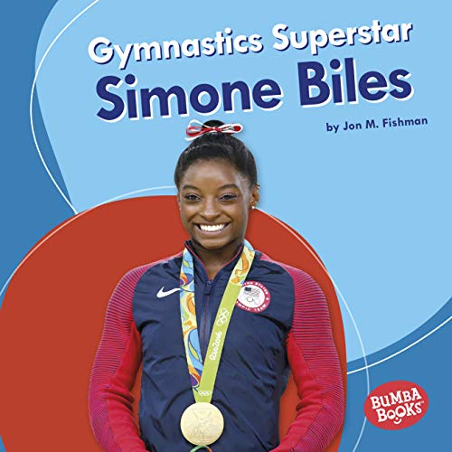 Gymnastics Superstar Simone Biles (Bumba Books ® — Sports Superstars) (English Edition)