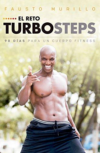 El reto Turbosteps: 90 días para un cuerpo fitness eBook