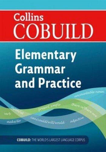 COBUILD Elementary English Grammar and Practice: A1-A2 (Collins COBUILD Grammar)