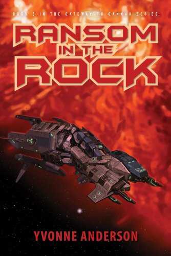 Book: Ransom in the Rock (Gateway to Gannah Book 3) by Yvonne Anderson