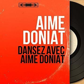 Dansez avec Aimé Doniat (feat. Marcel Cariven et son orchestre, André Grassi et son orchestre) [Mono Version]