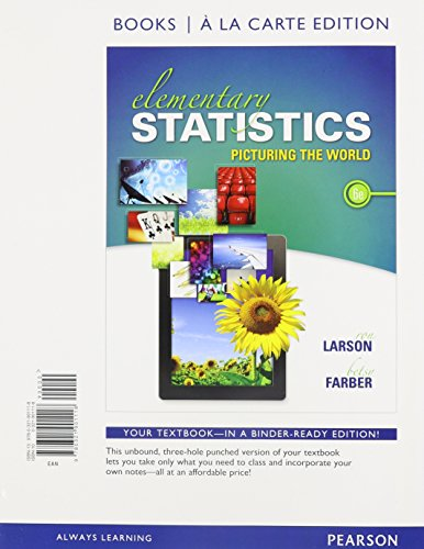 Elementary Statistics: Picturing the World, Books a la Carte Edition (6th Edition)
