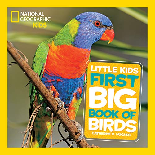 National Geographic Little Kids First Big Book of Birds (Little Kids First Big Books)