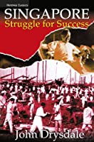Singapore Struggle for Success (Heritage Classics)