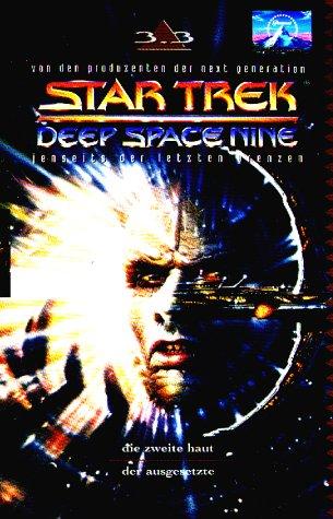 Star Trek - Deep Space Nine 3.03: Die zweite Haut/Der Ausgesetzte