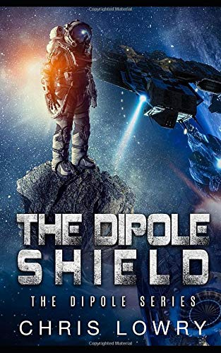 The Dipole Shield (The Dipole Series, Band 1)