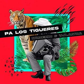Pa' los Tigueres