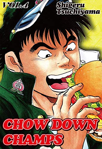 CHOW DOWN CHAMPS Vol. 4 (English Edition)
