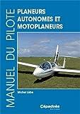 Manuel du pilote planeurs autonomes et motoplaneurs