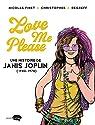 Love me please : Une histoire de Janis Joplin par Finet