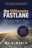 The Millionaire Fastlane - Crack the Code to Wealth and Live Rich for a Lifetime (English Edition) - Format Kindle - 5,99 €