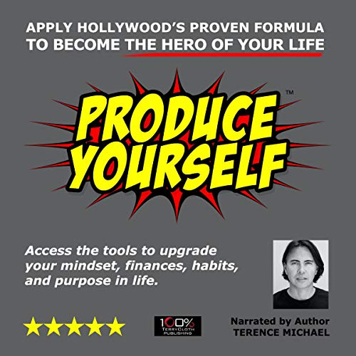 Produce Yourself Audiobook By Terence Michael cover art