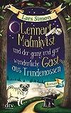 Lennart Malmkvist und der ganz und gar wunderliche Gast aus Trindemossen: Roman (Die magische Mops-Trilogie, Band 2) - Lars Simon
