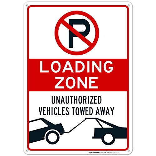 No Parking Symbol Sign, Loading Zone Sign, 10X14 Rust Free Aluminum, Weather/Fade Resistant, Easy Mounting, Indoor/Outdoor Use, Made in USA by SIGO SIGNS
