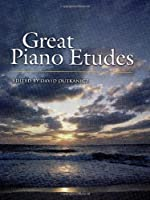 Great Piano Etudes: Masterpieces by Chopin, Scriabin, Debussy, Rachmaninoff and Others (Dover Music for Piano)