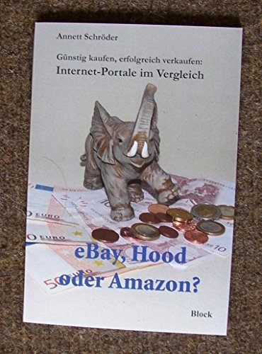 eBay, Hood oder Amazon?: Günstig kaufen, erfolgreich verkaufen: Internet-Portale im Vergleich