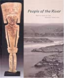People Of The River: Native Arts Of The Oregon Territory