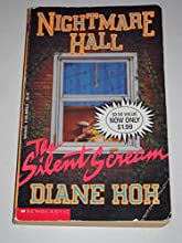 The Silent Scream (Nightmare Hall, #1)