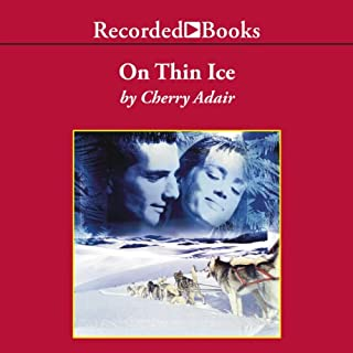 On Thin Ice                   By:                                                                                                                                 Cherry Adair                               Narrated by:                                                                                                                                 Jack Garrett                      Length: 12 hrs and 22 mins     41 ratings     Overall 4.2
