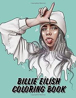 Billie Eilish Coloring Book: Coloring Books for Billie Eillish Fans