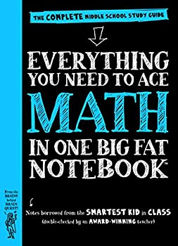 Everything You Need to Ace Math in One Big Fat Notebook  The Complete Middle School Study Guide  Big Fat Notebooks
