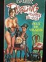 Darling, poupée du vice, tome 23 : Jeux de vilains par Esparbec