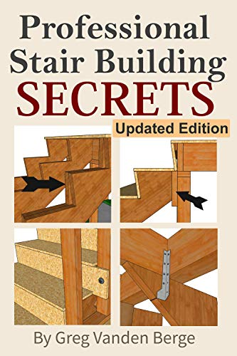 Professional Stairway Building Secrets (English Edition)