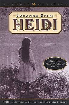 Heidi (Aladdin Classics) by [Johanna Spyri, Eloise McGraw]
