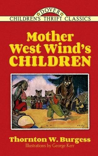 Mother West Wind's Children (Dover Children's Classics)