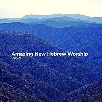 Amazing New Hebrew Worship