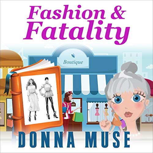 Fashion & Fatality Audiobook By Donna Muse cover art