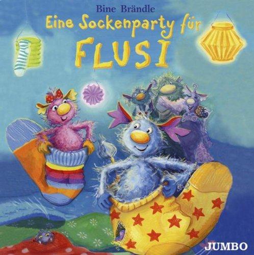 Eine Sockenparty für Flusi