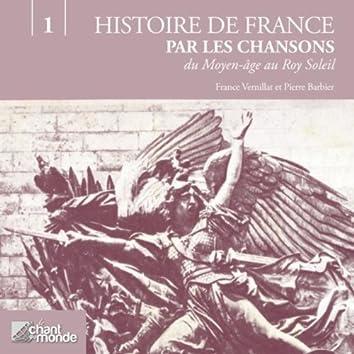 Histoires de France, volume 1 : Du Moyen-Age au Roy Soleil