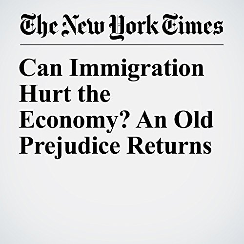 Can Immigration Hurt the Economy? An Old Prejudice Returns copertina