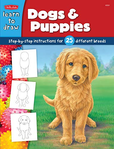 How to Draw Dogs & Puppies: Step-by-step instructions for 25 different dog breeds (Learn to Draw)