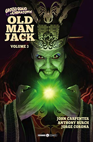 Old man Jack. Grosso guaio a China Town (Vol. 3)