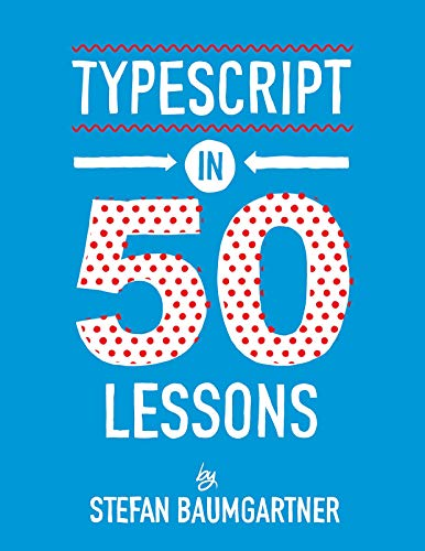 TypeScript in 50 Lessons Front Cover