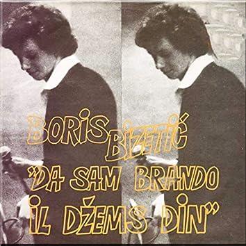 Da sam Brando il Dzems Din