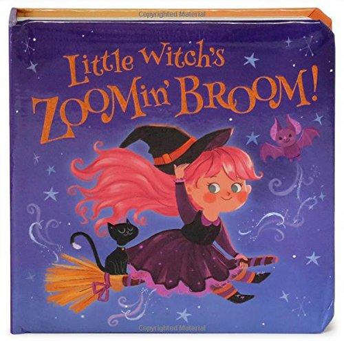 Little Witch's Zoomin' Broom: Children's Board Book (Little Bird Stories)