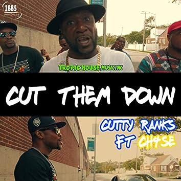 Cut Them Down