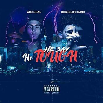 He Say He Tough (feat. ABG Neal)