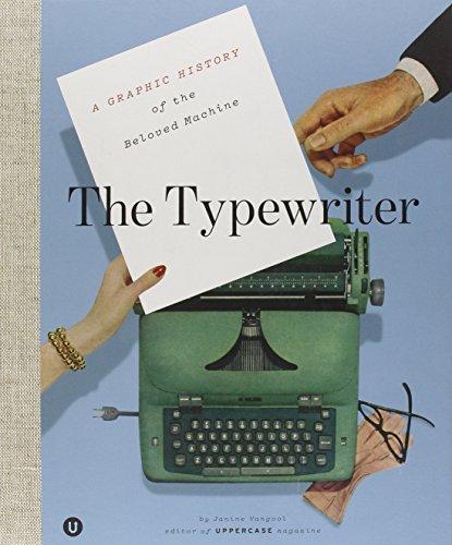 The Typewriter: A...