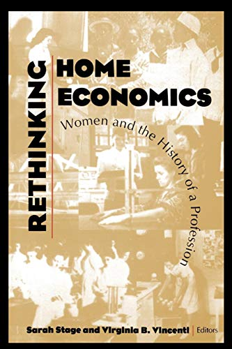 Rethinking Home Economics: Women and the History of a...