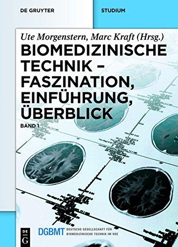 Biomedizinische Technik: Faszination, Einführung, Überblick