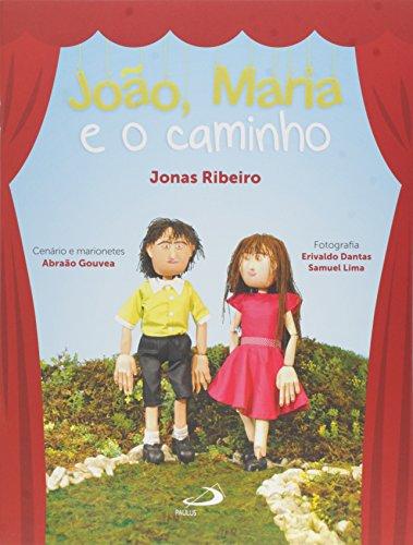 João, Maria e o Caminho