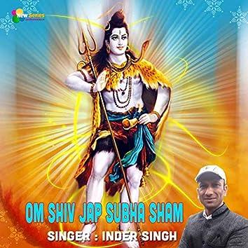 Om Shiv Jap Subha Sham